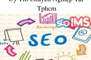 Công Ty Dịch Vụ Seo Website Uy Tín Chuyên Nghiệp Tại Tphcm