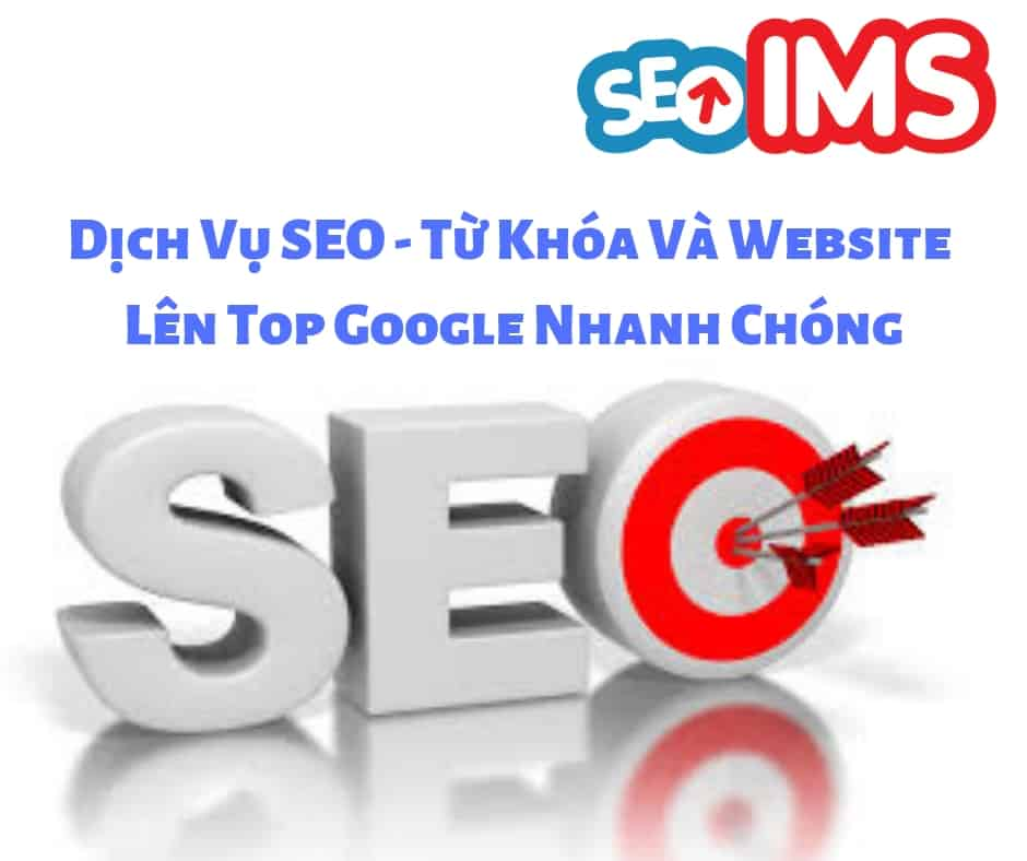 Dịch Vụ SEO - Từ Khóa Và Website Lên Top Google Nhanh Chóng