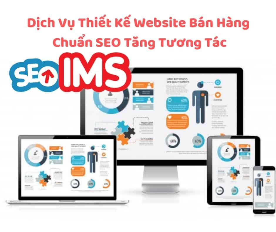 Dịch Vụ Thiết Kế Website Bán Hàng Chuẩn SEO Tăng Tương Tác
