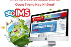 Thiết Kế Website Chuẩn Seo Có Quan Trọng Hay Không?