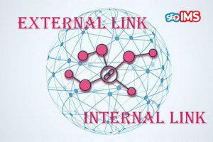 Tìm hiểu tất tần tật về internal link là gì - external link là gì?